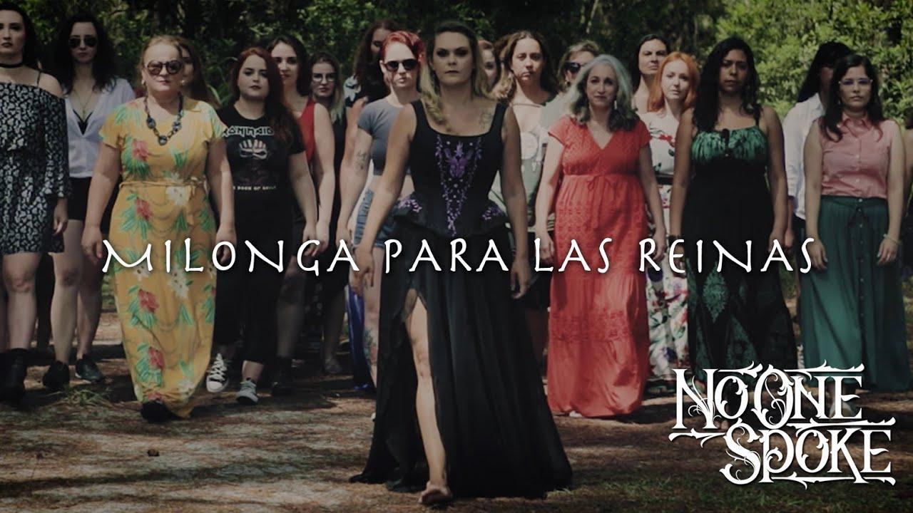 NO ONE SPOKE - Milonga para las Reinas (OFFICIAL VIDEO)