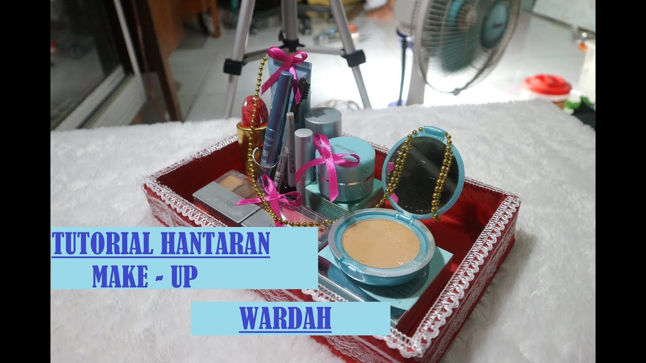 Tutorial Hantaran Make Up Wardah