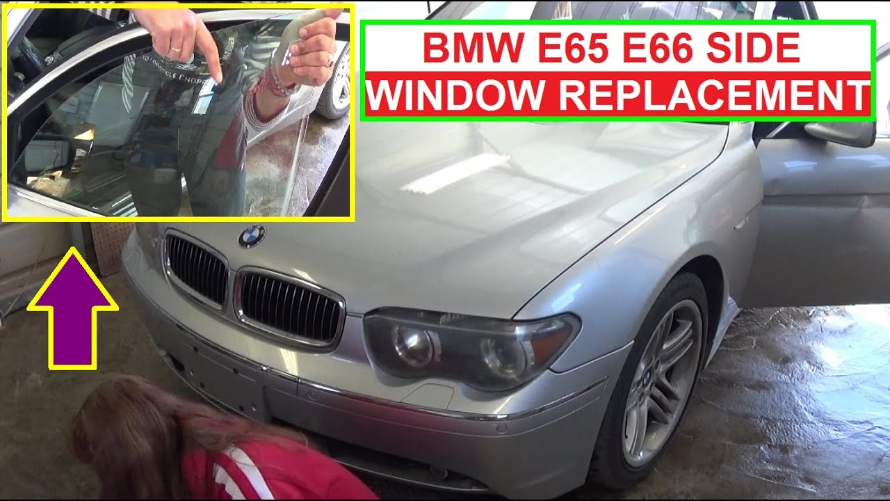 How To Replace Front Side Window On Bmw E65 E66 745i 745li