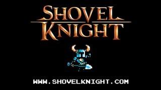 Shovel Knight Trailer HD