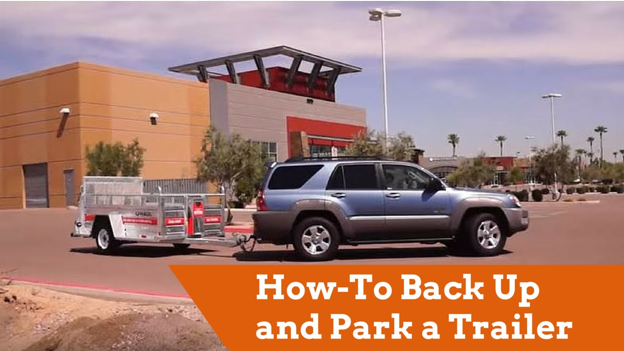 Towing How To Back Up And Park A Trailer Youtube