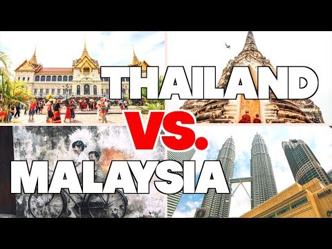 THAILAND VS. MALAYSIA // Which one is the best?!
