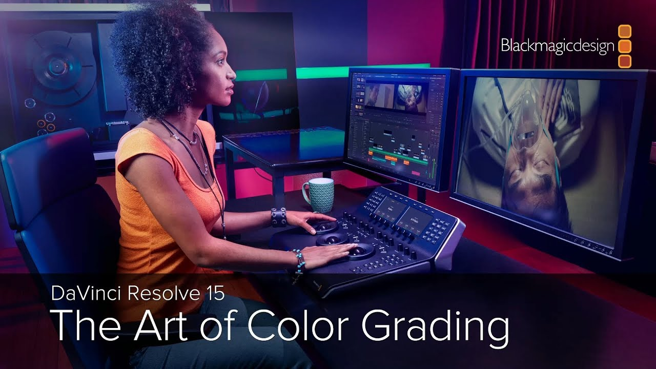 DaVinci Resolve 15 - The Art of Color Grading