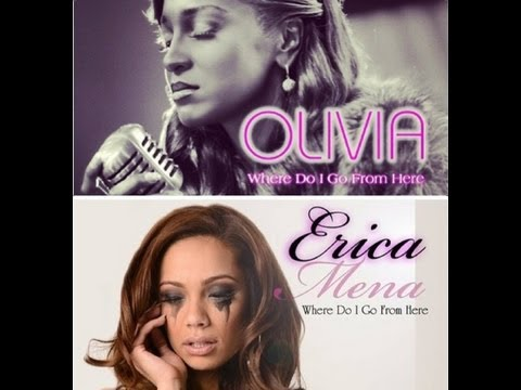 Love & Hip Hop NY : Erica Mena or Olivia / (song) Where Do I Go From Here