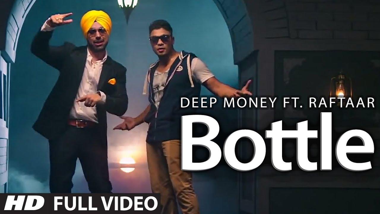 Download Bottle Deep Money Ft. Raftaar Latest Punjabi Full Song   Born Star