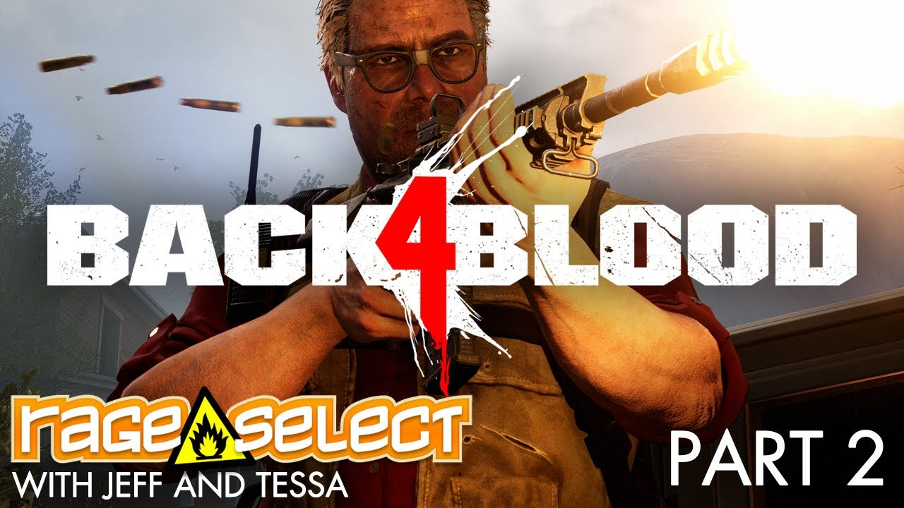 Back 4 Blood (The Dojo) Let's Play - Part 2