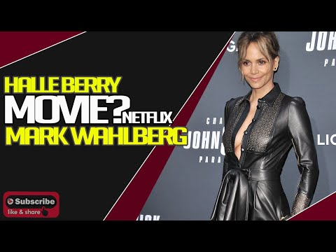 Mark Walhberg and Halle Berry James Bond Inspired Movie Coming to Netflix?