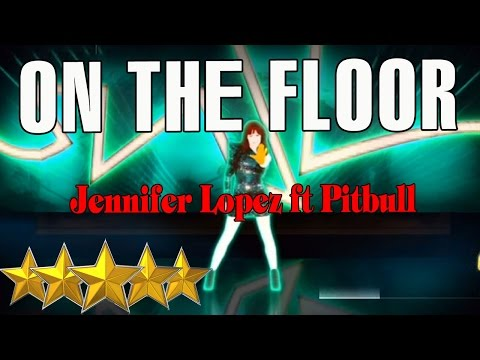 🌟On The Floor - Jennifer Lopez || Just Dance 4 🌟