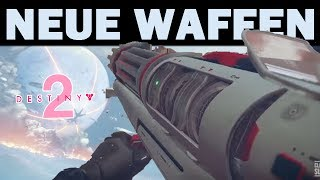 Destiny 2 NEUE WAFFEN - Exklusives Gameplay & mehr   Deutsch/German
