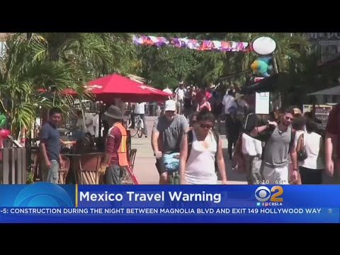Travel Warning Issued For U.S. Citizens Headed For Mexico