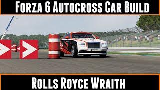 Forza 6 Autocross Car Build Rolls Royce Wraith