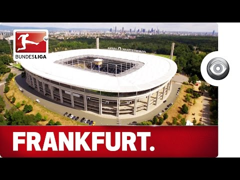 The Home of Eintracht Frankfurt - A Look Behind the Scenes