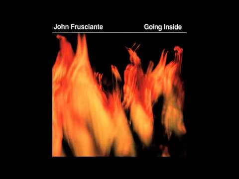John Frusciante - Going Inside EP [Full Album]