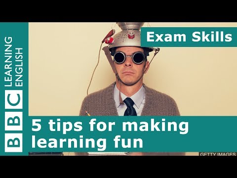 Exam Skills: 5 tips for making learning fun