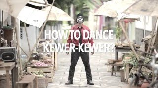 Video Tutorial Goyang Kewer-Kewer ?