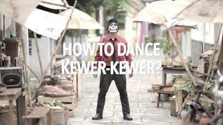 Download Video Tutorial Goyang Kewer-Kewer ?