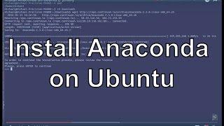 Install Anaconda on Ubuntu (Python)