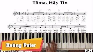 Hướng dẫn đệm Piano: Tô-Ma, Hãy Tin! - Hoàng Peter