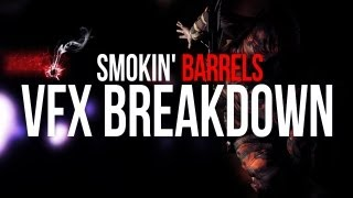 VFX Breakdown of SMOKIN' BARRELS | by S L P x Thumbnail
