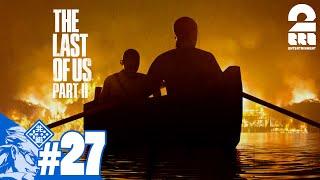 #27【TPS】兄者の「THE LAST OF US PART II 」【2BRO.】