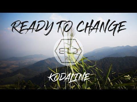 Kodaline - Ready to Change [ B I D remix ]