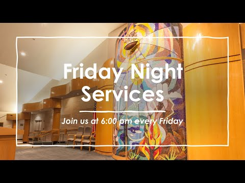 Friday Night Services Febuary 26, 2021 @ 6:00 PM