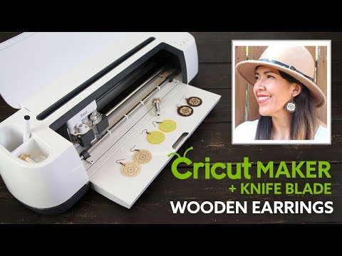 Cricut Maker + Knife Blade | DIY Wooden Earrings