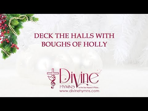 Deck The Halls With Boughs Of Holly Christmas Song Lyrics Video
