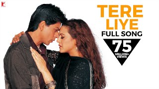 Tere Liye (Full Video Song) | Veer-Zaara