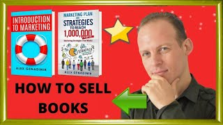 How to sell books: ideas & strategies for how to sell a book in stores & online on Amazon Kindle