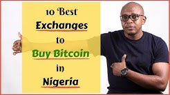 Buy Bitcoin in Nigeria: The 10 Best Exchanges (2019) You need to Know