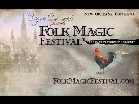Folk Magic Festival Highlights