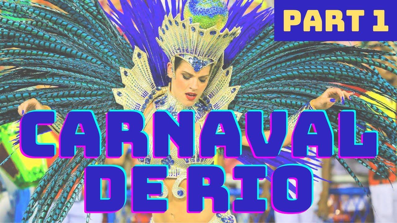 Carnaval de RIO, on vous explique tout!