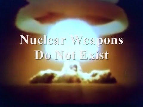 NUCLEAR WEAPONS DO NOT EXIST The  Documentary By Edmund Matthews