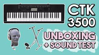CTK 3500 Unboxing + Sound Test!
