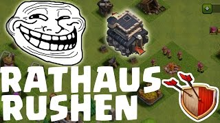 RATHAUS RUSHEN! || TROLL ACCOUNT || CLASH OF CLANS || Let's Play CoC [Deutsch/German HD]