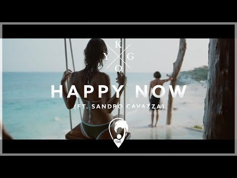Kygo - Happy Now (ft. Sandro Cavazza) [Music Video Lyrics]
