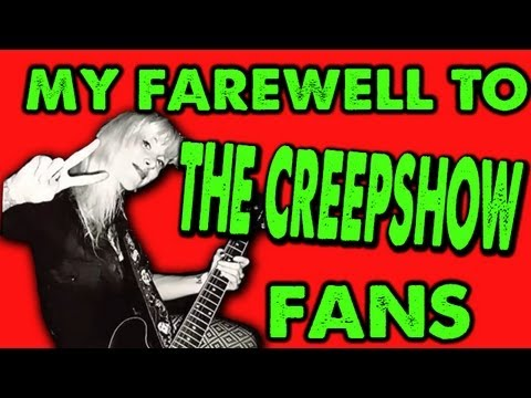My Farewell To The Creepshow Fans :)