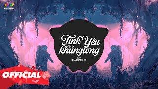 TÌNH YÊU KHỦNG LONG - FAY ( KHẢ HUY REMIX ) | Nhạc EDM TikTok Gây Nghiện Hay Nhất 2020