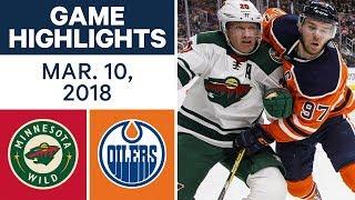 NHL Game Highlights | Wild vs. Oilers - Mar. 10, 2018