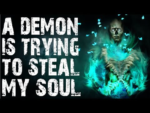 Demon Is Trying To Ste...