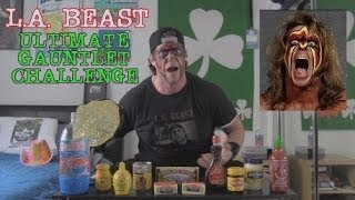 The Ultimate L.A. Beast Gauntlet Challenge (R.I.P. Ultimate Warrior)
