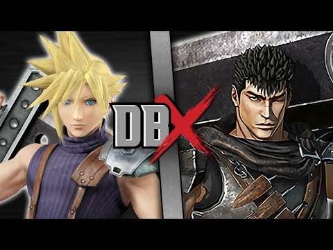 Cloud VS Guts (Final Fantasy VS Berserk) | DBX