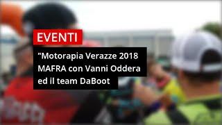#Mototerapia a Varazze con Vanni Oddera ed il Team DaBoot