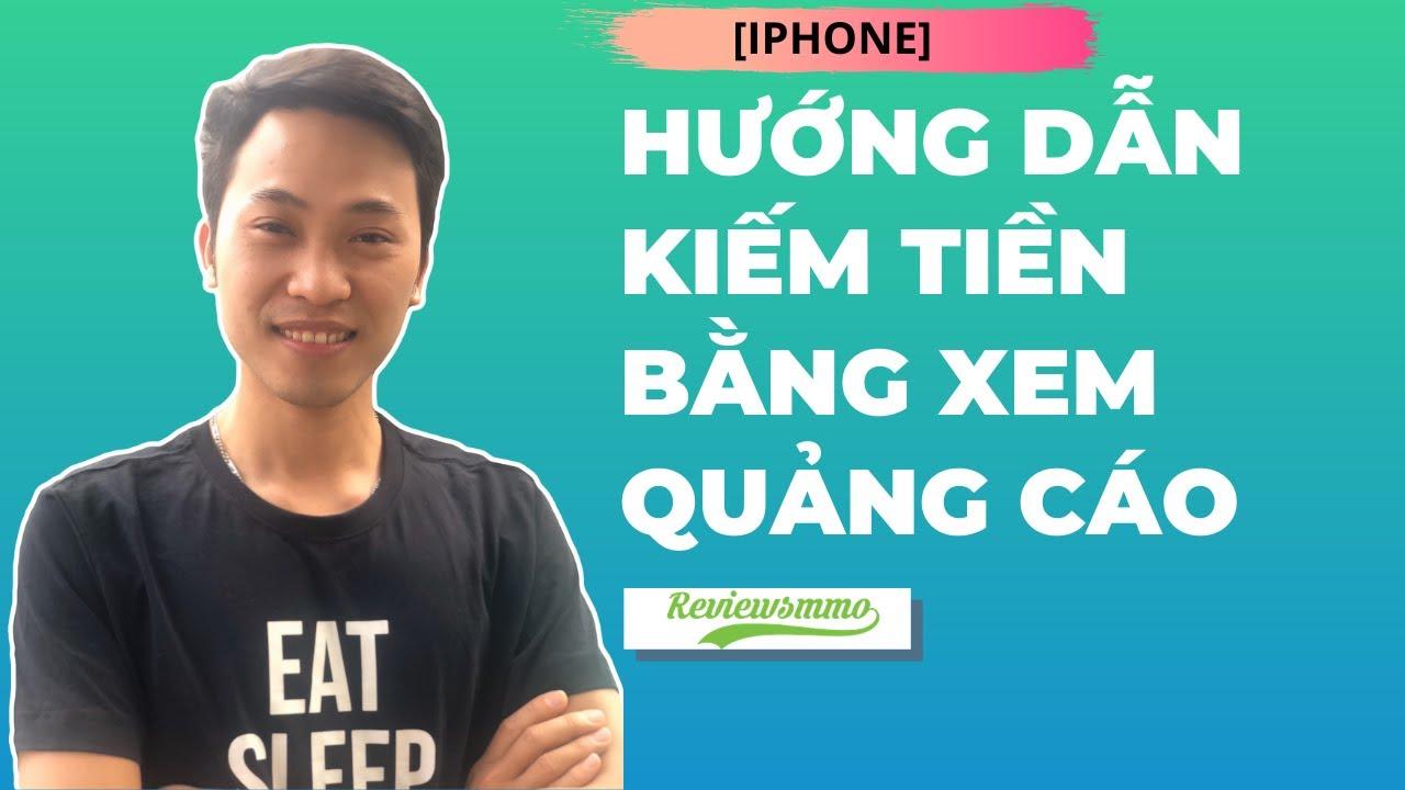 [Iphone] Phần I – Hướng dẫn kiếm tiền bằng xem quảng cáo trên trình duyệt Brave