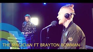 "THE MAGICIAN ""SHY"" Ft BRAYTON BOWMAN on Pure"
