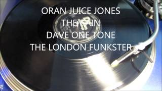 ORAN JUICE JONES -  THE RAIN (12 INCH VERSION)
