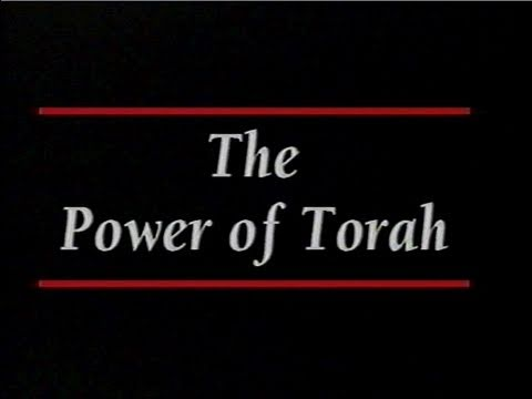 The Power of Torah