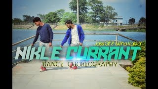 Nikle Currant | Jassi Gill | Neha Kakkar  | Jaani | Dance choreography video