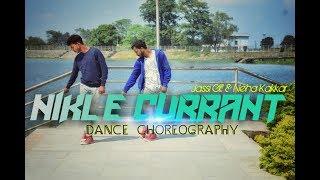 Nikle Currant | Jassi Gill | Neha Kakkar  | Jaani | Dance choreography video